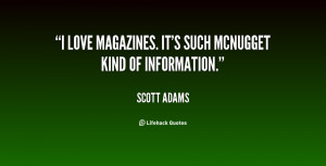 love magazines. It's such McNugget kind of information.""
