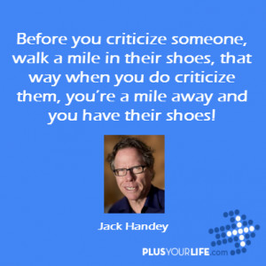 Walk A Mile In Shoes Have Shoes Jack Handy