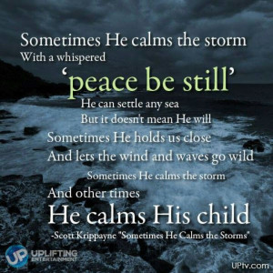 God calms the storm or His child