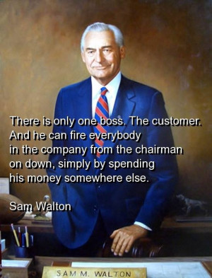 Sam walton, quotes, sayings, customer service, business