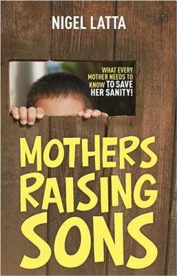 "Start by marking ""Mothers Raising Sons"" as Want to Read:"