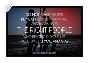 Be you do your own thing and work hard quote