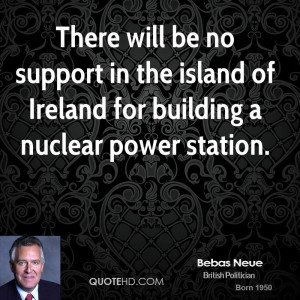 There will be no support in the island of Ireland for building a ...