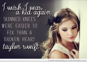 ... girls, heart, kid, knees, love, pretty, quote, quotes, skinned, taylor