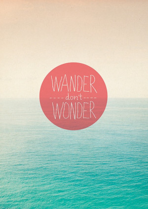 Printable Quote (A4) 'Wander'