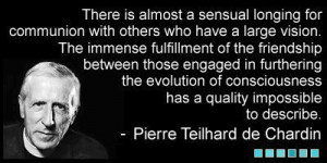 pierre teilhard de chardin quotes with pictures | AY Quote LLF July ...