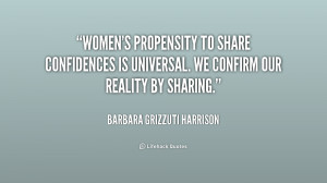 Women's propensity to share confidences is universal. We confirm our ...