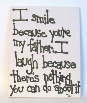 My all good moments for my dear father lucky son quotes