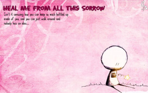 Source: Heal Me From All This Sorrow