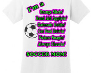 Popular items for soccer mom t shirt