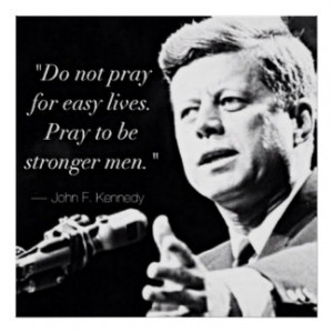 John F Kennedy Motivational Strength Quotes Print