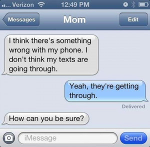 Classic, Funny Text Messages from Mom and Dad