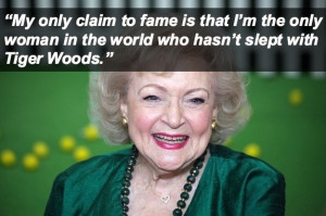 Shit Betty White Says – 16 Pics