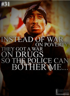 insteadof-war-on-poverty-they-got-a-war-quote-by-tupac-shakur-tupac ...