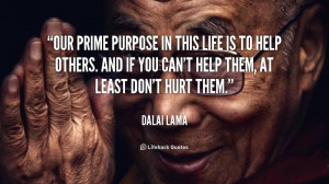 quote-Dalai-Lama-our-prime-purpose-in-this-life-is-959.png