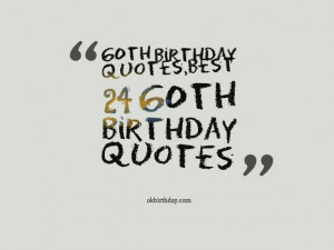 Quotes for 60th Birthday Greetings