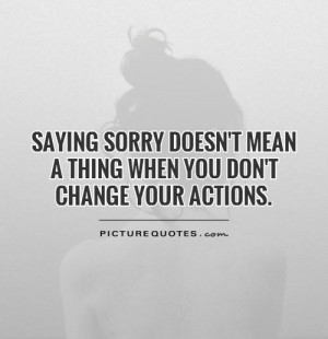 Change Quotes Sorry Quotes
