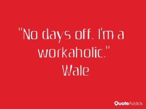 No days off. I'm a workaholic.. #Wallpaper 3