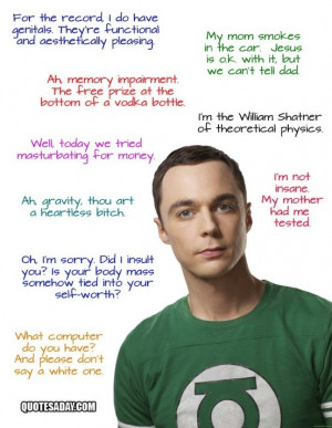 Just some of Sheldon Coopers great Quotes by celina