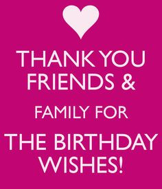 ... Quotes For Friends, Birthday Thank You Quotes, Thank You For Birthday