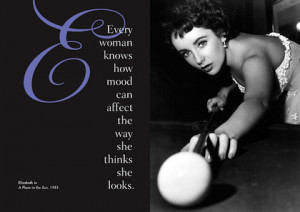 Images) 12 Great Elizabeth Taylor Picture Quotes
