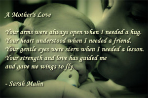 Quotes for Mothers - A Mother's Love by Sarah Malin