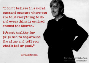 don't believe in a moral command economy where you are told ...