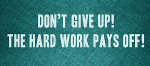 working hard pays off quotes
