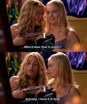 ... wear that in public? Actually, I have it in blue. Coyote Ugly quotes
