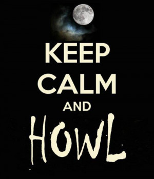 keep calm and howl #keepcalm #serietv #teenwolf