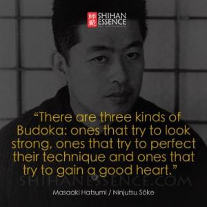 Masaaki HatsumiHatsumi Quotes, Masaaki Hatsumi, Fight Quotes