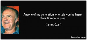 More James Caan Quotes