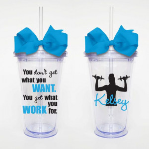 What you Work For, Workout Quote - Acrylic Tumbler Personalized Cup
