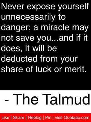 ... from your share of luck or merit. - The Talmud #quotes #quotations