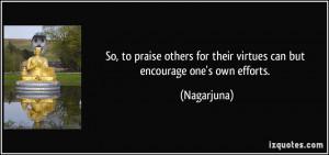 More Nagarjuna Quotes