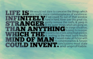 Arthur Conan Doyle Quote- This is such a huge truth that confronts me ...