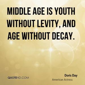 Doris Day Age Quotes