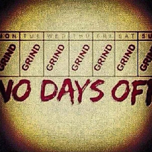 Day Off Quotes Hustle picture of the day-