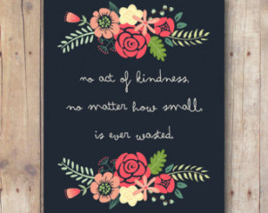 Inspirational Quote - Printab le INSTANT DOWNLOAD - Kindness Quote ...