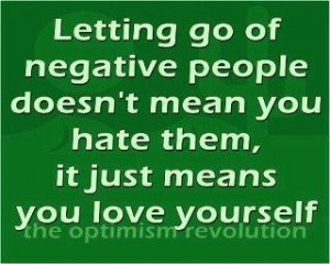 Images let go of negative people picture quotes image sayings