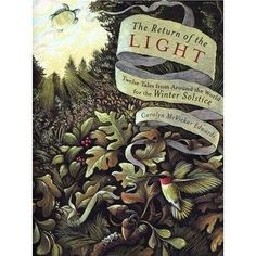 Winter Solstice Celebration Quotes | the Light: Twelve Tales from ...