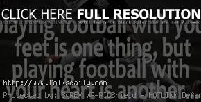 soccer quotes and sayings soccer quotes and sayings soccer quotes and ...