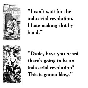 in other words from candle making to the industrial revolution to the ...