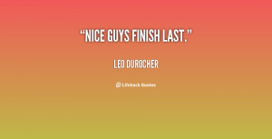 nice guy and finish first guys always finish last bestquotes girls ...