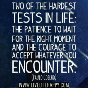 courage quotes | Patience & Courage | Quotes