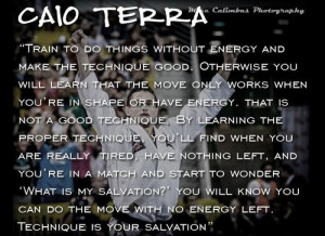 Caio Terra #Quote #Quotes #MMA #Martial Arts #Brazilian Jiu-Jitsu