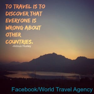 Posted on Mar 31, 2014 in Inspirational Travel Quotes   0 comments