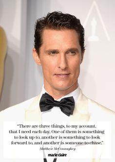 Great quote from Matthew McConaughey @Matt Valk Chuah Oscars. More
