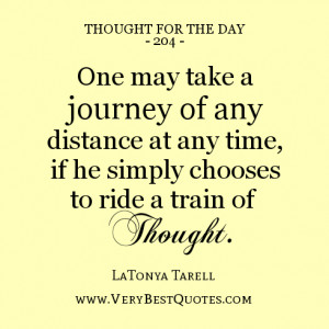 ... distance at any time, if he simply chooses to ride a train of thought