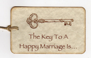 ... Marriage Is The Key To Happiness Marriage Quotes Just Happy Quotes